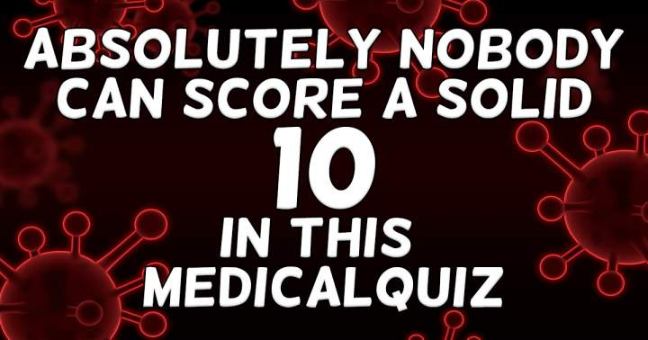 Unbeatable Medical Quiz