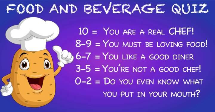 Food & Beverages Quiz