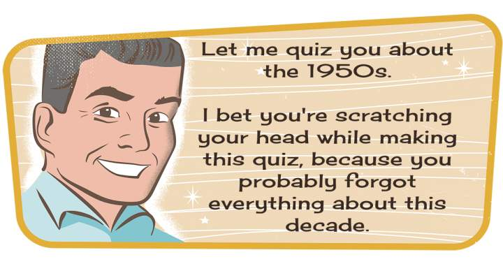 Fresh Quiz About The 1950s