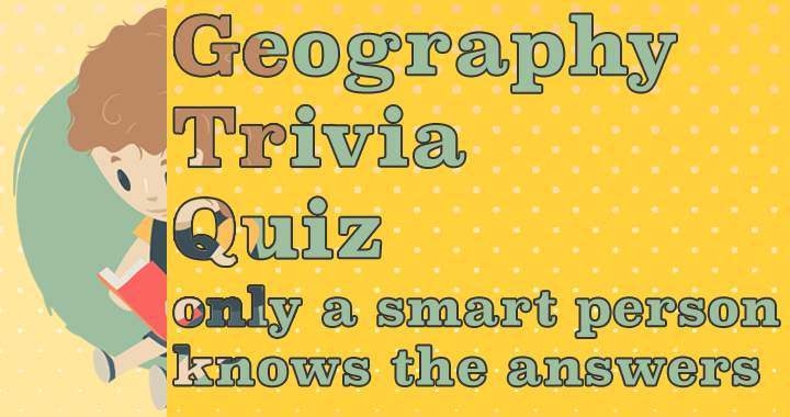 Very hard geography quiz, can you get more than 5 correct?